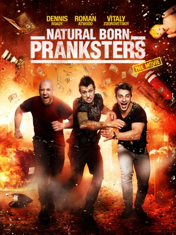 Natural Born Pranksters © Lionsgate