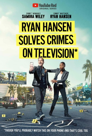 RYAN HANSEN SOLVES CRIMES ON TV - YOUTUBE RED